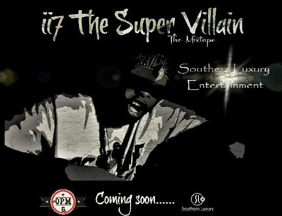 ii7 The Super Villain Mixtape COMING SOON!